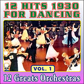 12 Hits 1930 for Dancing - Vol. 1 by Various Artists