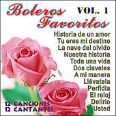 Boleros Favoritos Vol 1 by Various Artists