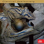 Play & Download Ostrčil: The Calvary, The Orphaned Child - Classical Anniversary by Various Artists | Napster
