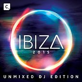 Ibiza 2015 (Unmixed DJ Edition) by Various Artists