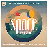 Space Ibiza 2015 - Mixed by Pleasurekraft, Technasia, Eli & Fur and Mark Brown (Deluxe Closing Party Edition) by Various Artists