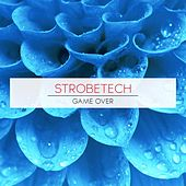 Play & Download Game Over by Strobetech   Napster