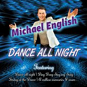 Dance All Night by Michael English