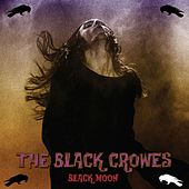 Black Moon Creeping (Live Radio Broadcast) von The Black Crowes