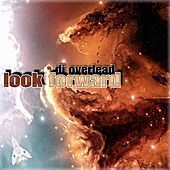 Look Forward by Dj Overlead