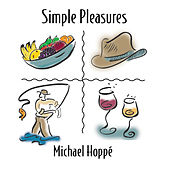 Play & Download Simple Pleasures by Michael Hoppé | Napster