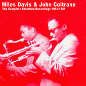 The Complete Columbia Recordings 1955-1961 von Miles Davis