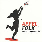 Play & Download Appelfolk. Appel Rekords by Various Artists | Napster