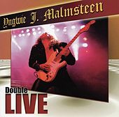 Play & Download Double Live! by Yngwie Malmsteen | Napster