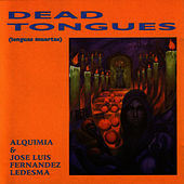 Play & Download Dead Tongues by Alquimia | Napster