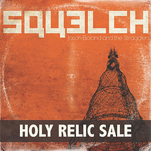 Play & Download Holy Relic Sale by Jason Boland | Napster