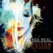 Play & Download Poison in Paradise by Noa Neal | Napster