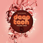 Play & Download Deep Tech, Volume Three by Various Artists | Napster