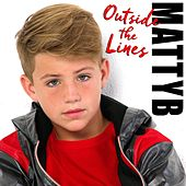 Play & Download Outside the Lines by Matty B | Napster