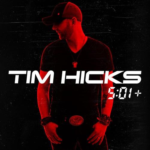 5:01+ by Tim Hicks
