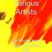 Jdp Productions Cropover Soca Hits by Various Artists