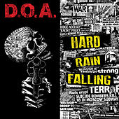 Play & Download Hard Rain Falling by D.O.A. | Napster