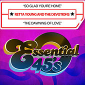 Play & Download So Glad You're Home / The Dawning of Love (Digital 45) by The Devotions | Napster