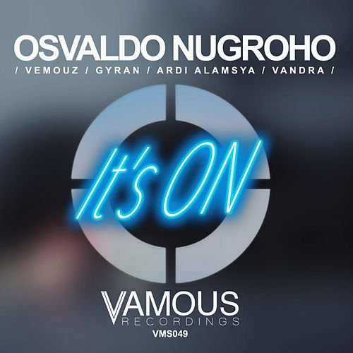 Play & Download It's ON by Osvaldo Nugroho | Napster