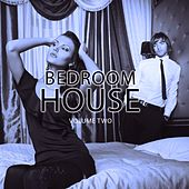 Play & Download Bedroom House, Vol. 2 (Electronic Dance Music) by Various Artists | Napster
