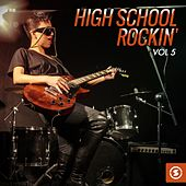 Play & Download High School Rockin', Vol. 5 by Various Artists | Napster