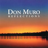 Play & Download Reflections by Don Muro | Napster
