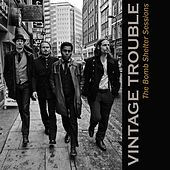 The Bomb Shelter Sessions by Vintage Trouble