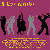 Play & Download 8 Jazz Rarities by Various Artists | Napster