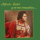 Play & Download Y Su Voz Romantica by Alfredo Sadel | Napster