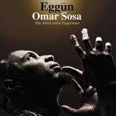 Play & Download Eggūn by Omar Sosa | Napster