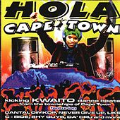 Play & Download Hola Cape Town by Various Artists | Napster