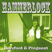 Play & Download Barefoot & Pregnant by Hammerlock | Napster