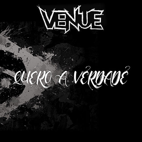 Play & Download Quero a Verdade by Venue | Napster