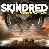 Play & Download Under Attack by Skindred | Napster