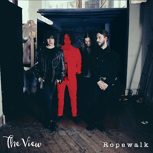 Ropewalk by The View