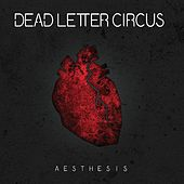 Play & Download Aesthesis by Dead Letter Circus | Napster