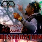 Destruction by Daniele Mondello