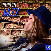 Play & Download Poppin' Jazz by Various Artists | Napster