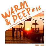 Warm & Deep #11 - Deep House for the Sunny Days by Various Artists