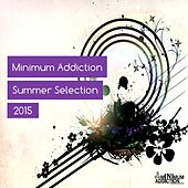 Play & Download Minimum Addiction Summer Selection - EP by Various Artists | Napster