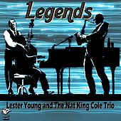 Play & Download Legends - Lester Young & Nat King Cole by Lester Young | Napster