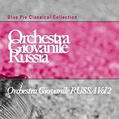 Play & Download Orchestra Giovanile Russia, Vol. 2 by Orchestra Giovanile Russia | Napster