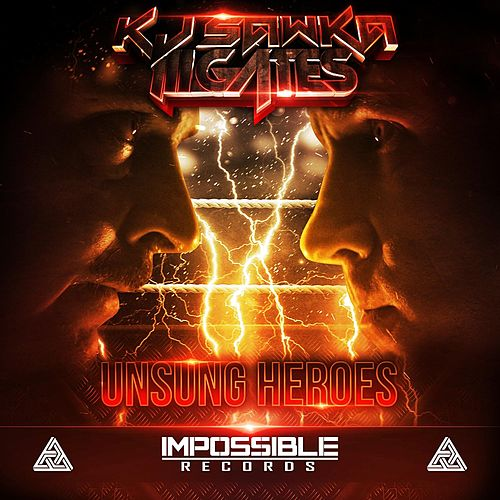 Play & Download Unsung Heroes by KJ Sawka | Napster