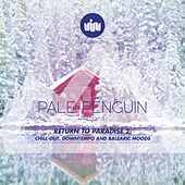 Play & Download PALE PENGUIN presents RETURN TO PARADISE 2 by Various Artists | Napster
