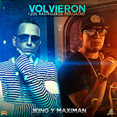 Play & Download Volvieron Los Rastrilleros (Preloaded) by J King y Maximan | Napster