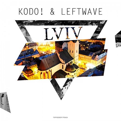 Play & Download Lviv by Kodo | Napster