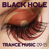 Black Hole Trance Music 09-15 by Various Artists