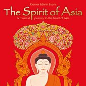 The Spirit of Asia by Gomer Edwin Evans