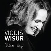 Play & Download Uten Deg by Vigdis Wisur | Napster