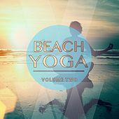 Play & Download Beach Yoga, Vol. 2 (Relaxing Tunes for Body & Soul) by Various Artists | Napster